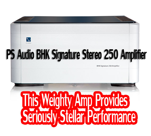 PS Audio BHK Signature Stereo 250 Amplifier