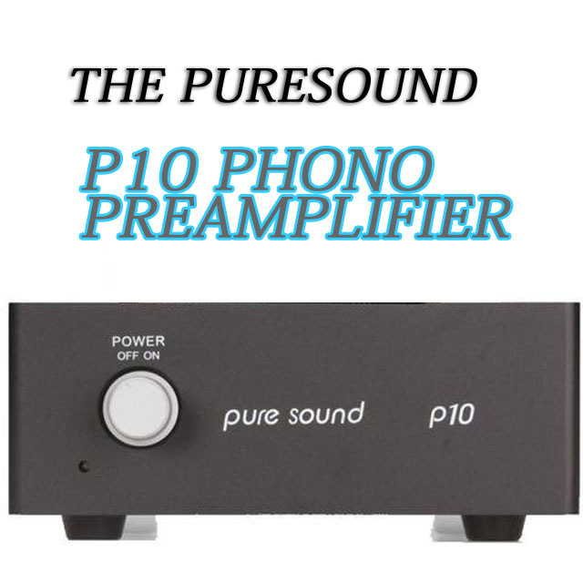 puresound P10 Phono Preamplifier